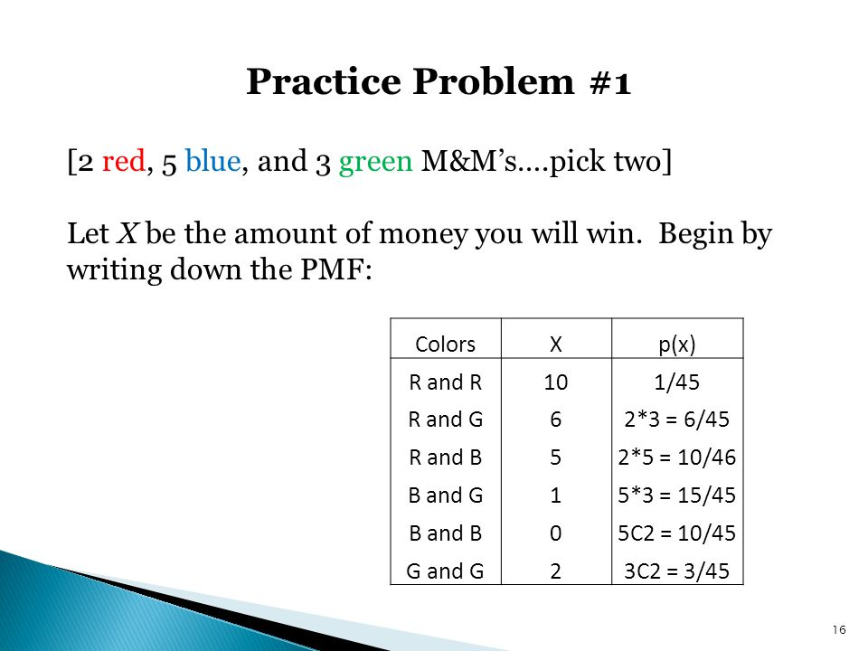 Practice Problem #1 [2 red, 5 blue, and 3 green M&M's….pick two]